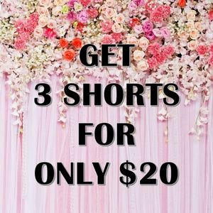 3 SHORTS FOR ONLY $20